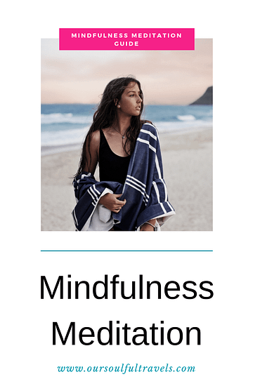 Mindfulness, Mindfulness Meditation Guide