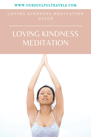 Loving Kindness, Loving Kindness Meditation Guide