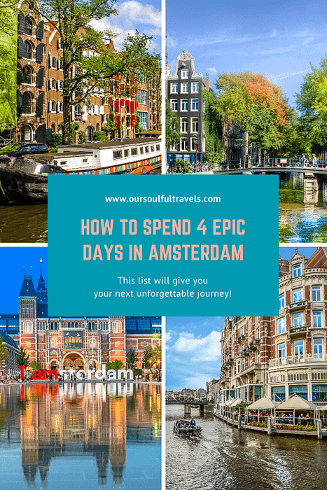 Amsterdam, How to Spend 4 Epic Days in Amsterdam