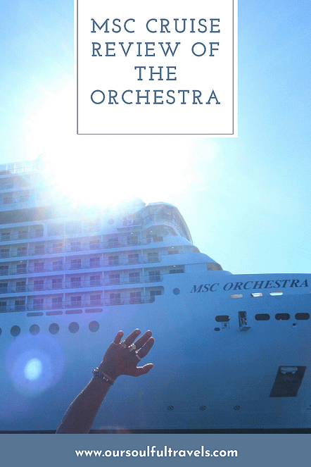 MSC Cruise, MSC Cruise Review of the Orchestra
