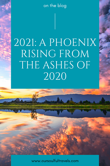 2021: A Phoenix Rising from the Ashes of 2020