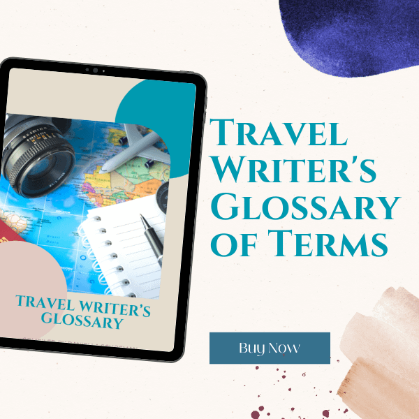 Travel Writer's Glossary of Terms