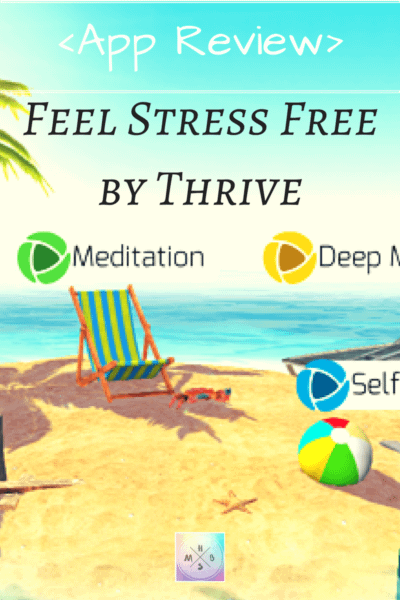 [App Review] Feel Stress Free by Thrive