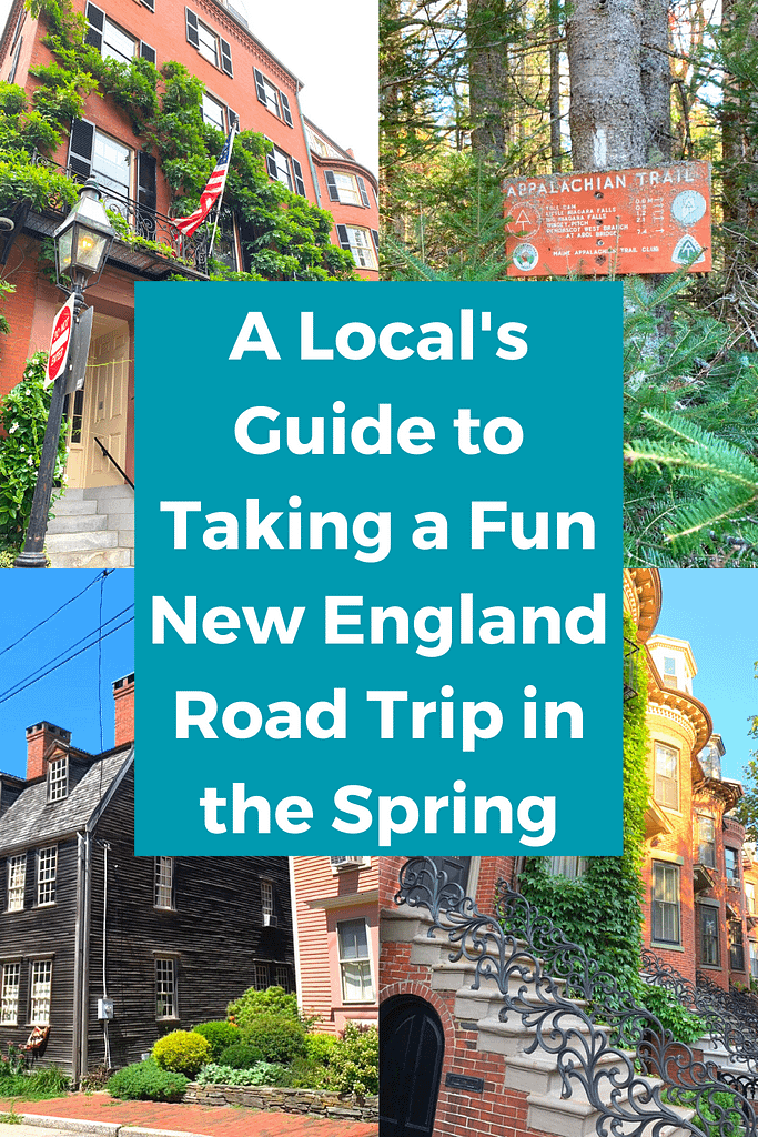 A Local's Guide to Taking a Fun New England Road Trip in the Spring