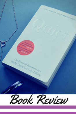 {Book Review} Quiet: The Power of Introverts in a World That Can't Stop Talking