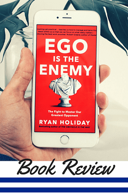 {Book Review} Ego is the Enemy